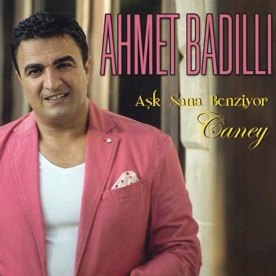 Ahmet Badıllı Aşk Sana Benziyor Caney 2017 full albüm indir