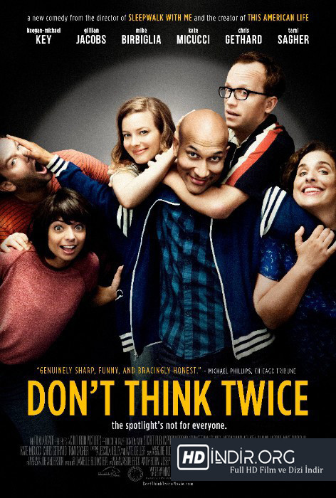 İki Kere Düşünme - Don't Think Twice (2016) Türkçe Dublaj HD Film indir