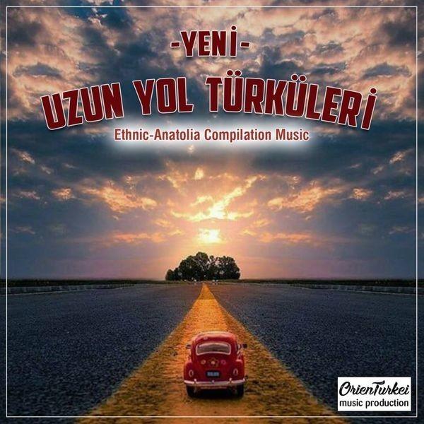 Çeşitli Sanatçılar Yeni Uzun Yol Türküleri Vol 1 2017 full albüm indir
