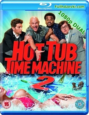Jakuzi 2 - Hot Tub Time Machine 2 | 2015 | BluRay 1080p x264 | DUAL TR-EN - Tek Link