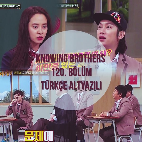 Knowing Brothers 120. Bölüm (Song Ji Hyo, Lee El) [Türkçe Altyazılı] ZXQvYA