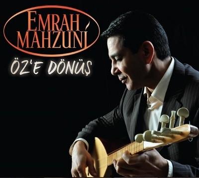 Emrah Mahzuni – Öz'e Dönüş (2017)