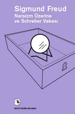 Sigmund Freud Narsizm Üzerine ve Schreber Vakası Pdf