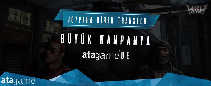 Joypara Direk Transfer'de Büyük Kampanya! AtaGame Stoklarinda Sizleri Bekliyor.