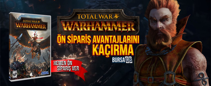 Total War: Warhammer Ön Siparisle Satista