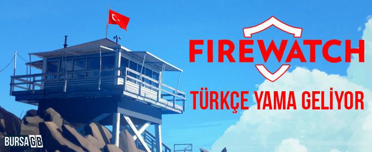 Firewatch'a Türkçe Yama Geliyor!