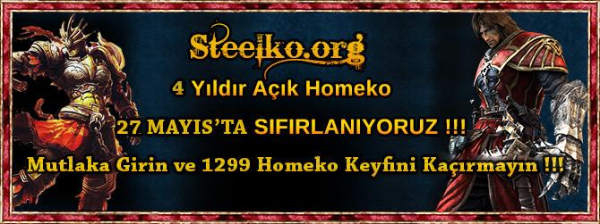 STEELKO SIFIRLANIYOR !!! 4 Y�ld�r A��k, 1299 Homeko Server !!! 27:05:2016 20:00 !!! Steelko.org