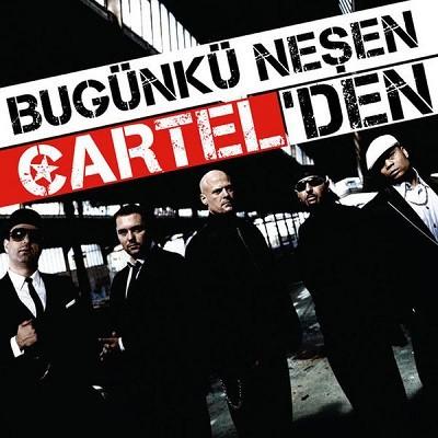 Cartel Bugünkü Neşen Cartel'den 2017 full albüm indir