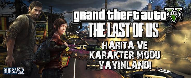 GTA 5'e The Last of Us Harita ve Karakter Modu Geldi