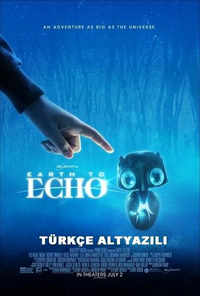 Earth to Echo  2014  720p Bluray x264 Türkçe Altyazılı - Tek Link