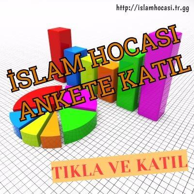 İslam hocası ankete katıl