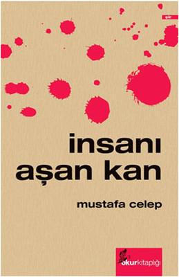 Mustafa Celep İnsanı Aşan Kan Pdf