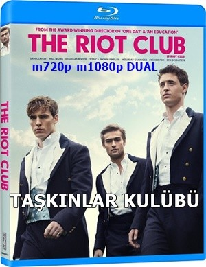 Taşkınlar Kulübü - The Riot Club | 2014 | m1080p Mkv | DUAL TR-EN - Tek Link