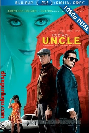 Kod Adı U.N.C.L.E. – The Man from U.N.C.L.E. 2015 BluRay 1080p x264 DUAL TR-EN – Tek Link