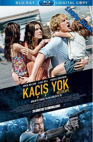 Kaçış Yok – No Escape 2015 BluRay 1080p x264 DUAL TR-EN – Tek Link