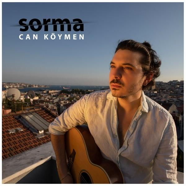 Can Köymen - Sorma [2020] Single full albüm indir