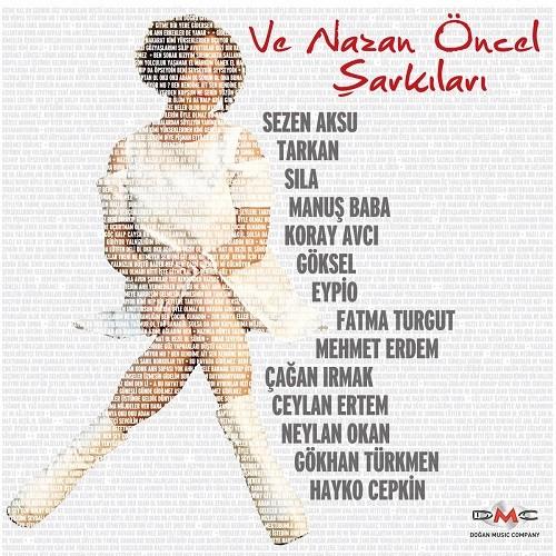 Nazan Öncel - Ve Nazan Öncel Şarkıları (2018) Full Albüm İndir