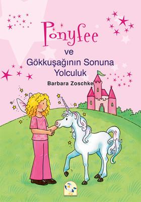 Barbara Zoschke Ponyfee ve Gökkuşağının Sonuna Yolculuk Pdf E-kitap indir