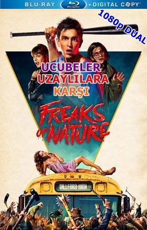 Ucubeler Uzaylılara Karşı – Freaks of Nature 2015 BluRay 1080p x264 DuaL TR-EN – Tek Link