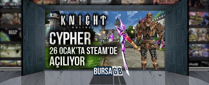 Steam Cypher Server Yarın Açılıyor