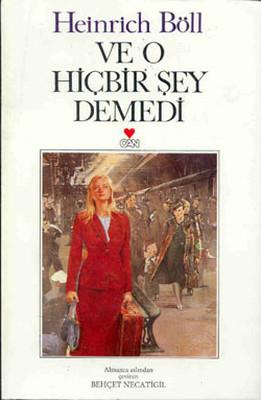 Heinrich Böll Ve O Hiçbir Şey Demedi Pdf E-kitap indir