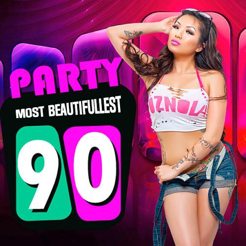 Party Most Beautifullest 90s 2019 Full Albüm İndir