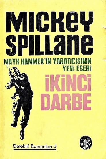 Mickey Spillane İkinci Darbe Pdf E-kitap indir