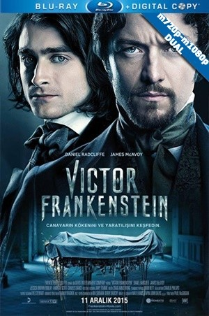 Victor Frankenstein 2015 m720p-m1080p Mkv DuaL TR-EN – Tek Link
