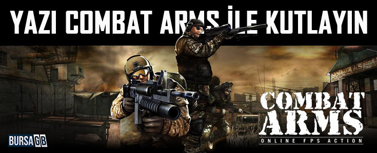 Yazi Combat Arms Ile Kutlayin!