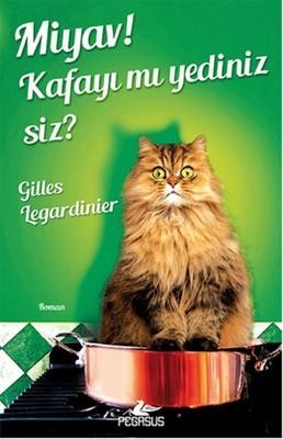 Gilles Legardinier Miyav! Kafayı mı Yediniz Siz Pdf