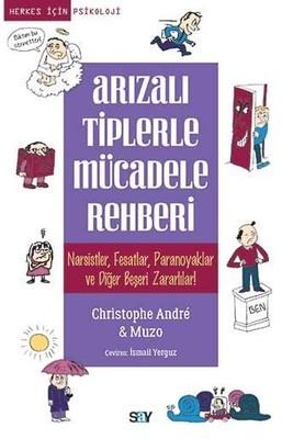 Christophe Andre Arızalı Tiplerle Mücadele Rehberi Pdf E-kitap indir