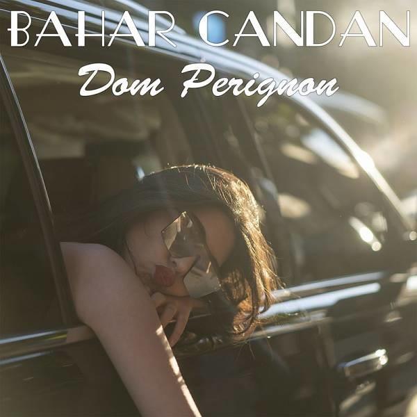 Bahar Candan Dom Pérignon 2019 Single Flac Full Albüm İndir