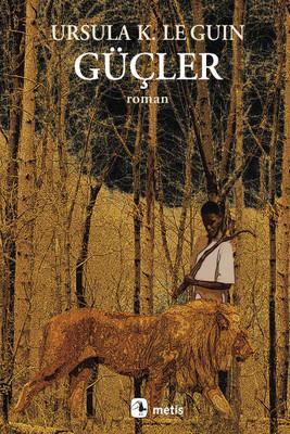 Ursula K. Le Guin Güçler Pdf E-kitap indir