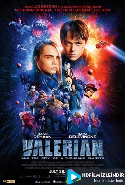 Valerian ve Bin Gezegen İmparatorluğu (2017) İzle İndir Full HD Türkçe Dublaj + DUAL