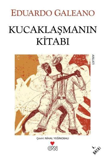 Eduardo Galeano Kucaklaşmanın Kitabı Pdf E-kitap indir