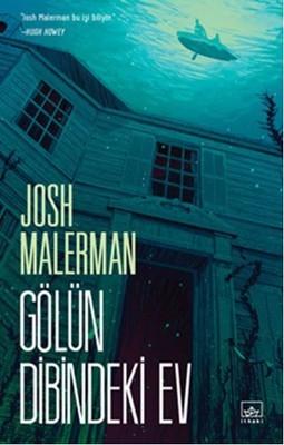 Josh Malerman Gölün Dibindeki Ev Pdf