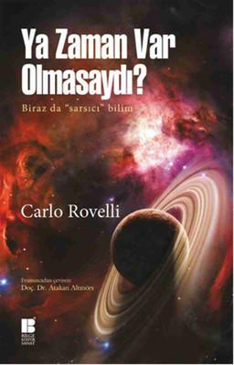 Carlo Rovelli Ya Zaman Var Olmasaydı Pdf E-kitap indir