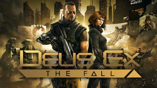 Deus Ex The Fall Full Apk | Yandex Disk İndir