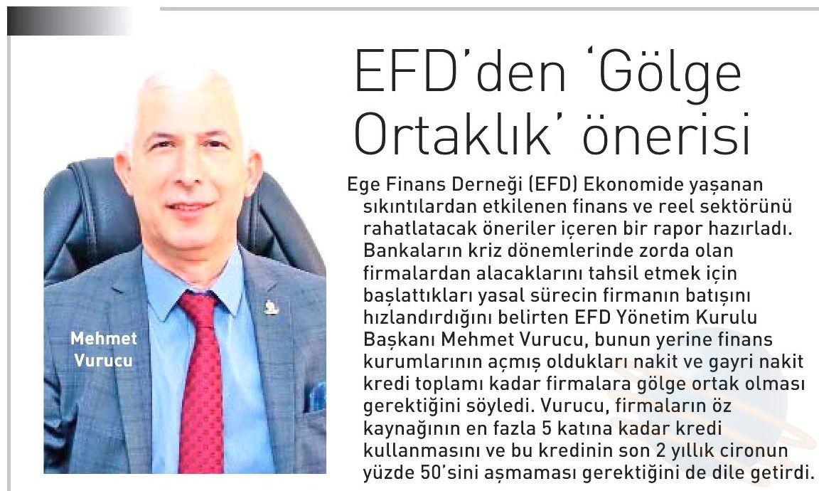 EFDDEN GÖLGE ORTAKLIK ÖNERİSİ - Ege Telgraf