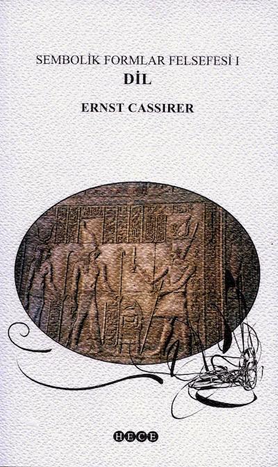 Ernst Cassirer Dil Sembolik Formlar Felsefesi I Pdf