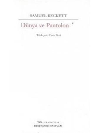 Samuel Beckett Dünya ve Pantolon Pdf