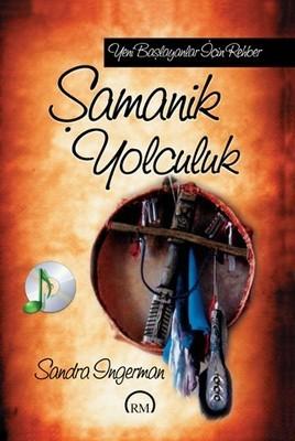Sandra Ingerman Şamanik Yolculuk Pdf