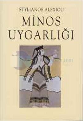 Stylianos Alexiou Minos Uygarlığı Pdf E-kitap indir