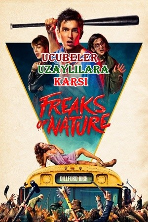 Ucubeler Uzaylılara Karşı - Freaks of Nature | 2015 | BluRay DuaL TR-EN - Film indir - Tek Link indir