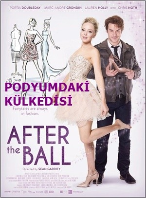 Podyumdaki Külkedisi – After the Ball 2015 HDRip XviD Türkçe Dublaj – Tek Link