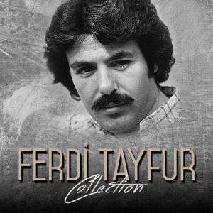 En Sevilen Seçme Ferdi Tayfur Şarkıları full albüm indir