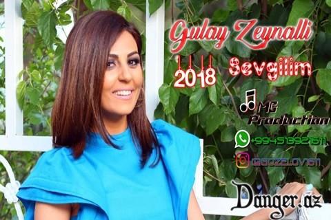 Gülay Zeynalli - Sevgilim 2018
