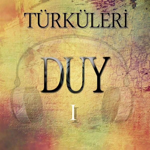 Türküleri Duy (2021) Full Albüm İndir