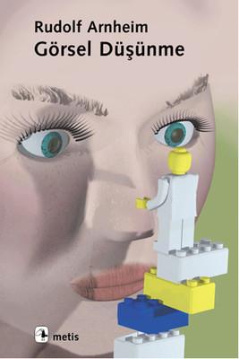 Rudolf Arnheim Görsel Düşünme Pdf E-kitap indir