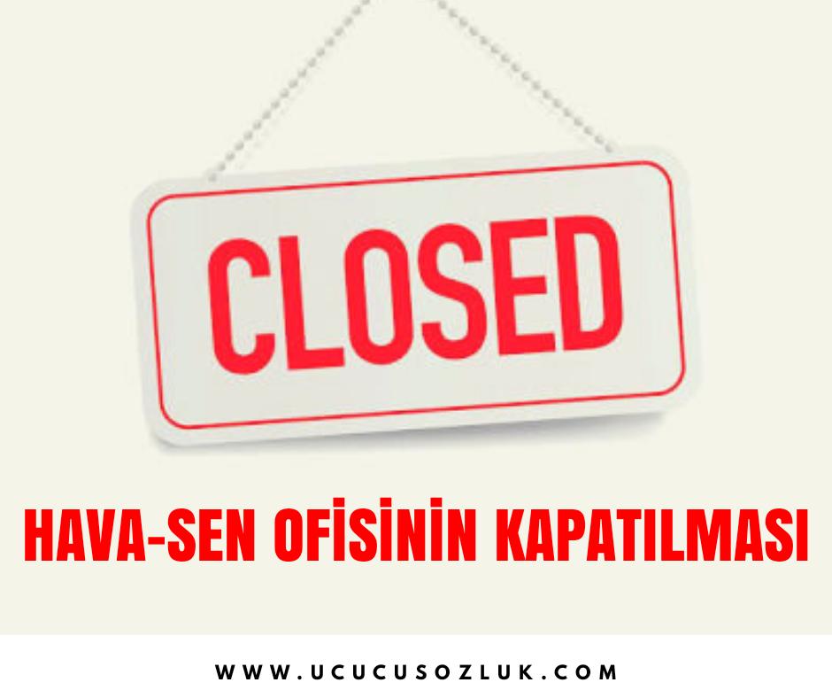 Havasen ofisinin kapatılması